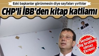 CHP'li İBB'den kitap katliamı: Eski başkanlar görünmesin diye sayfaları yırttılar