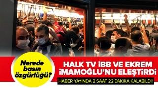 CHP'nin basın özgürlüğü 2 saat 22 dakika sürdü! Halk TV İBB haberini böyle değiştirdi