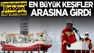 Cumhurbaşkanı Erdoğan duyurmuştu! En büyük 20 keşif arasına girdi