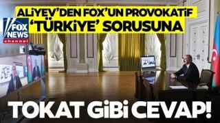 FOX News muhabiri'nin skandal Türkiye sorusuna Aliyev'den tarihi cevap!
