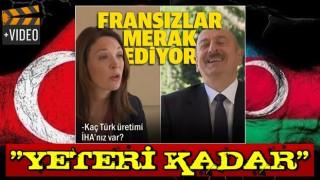 Fransız sunucunun 'Kaç tane Türk İHA'nız var' sorusuna Aliyev'den cevap