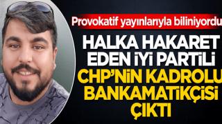 Halka hakaret ederek ünlenen İYİ Partili Arif Kocabıyık CHP'nin bankamatikçisi çıktı