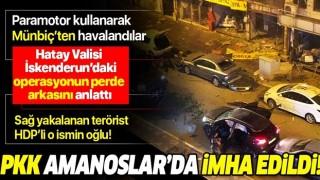 Hatay Valisi İskenderun'daki patlamanın ardından önemli açıklamalarda bulundu .