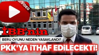 İBB'nin Beru oyunu neden yasaklandı? PKK'ya ithaf edilecekti! .