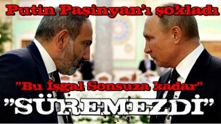 Putin'den Paşinyan'ı üzecek sözler!