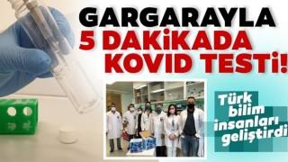 Türk bilim insanları geliştirdi! Gargarayla 5 dakikada Kovid-19 testi!