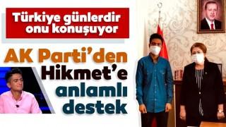 Türkiye Hikmet'i konuşuyor! AK Parti'den anlamlı destek