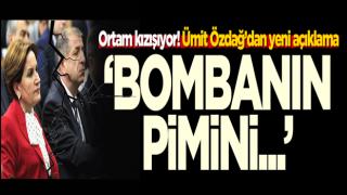 Ümit Özdağ'dan Meral Akşener'e cevap: Bombanın pimini çekenler