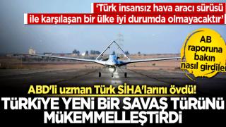 ABD'li uzman Türk SİHA'larını övdü! 'Türkiye yeni bir savaş türünü mükemmelleştirdi'