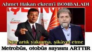 Ahmet Hakan'dan Ekrem İmamoğlu'na ağır bombardıman
