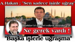 Ahmet Hakan'dan tepki: Ne gerek vardı?