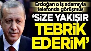 Başkan Erdoğan, Cemal Kalyoncu'yu tebrik etmiş