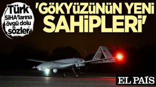 Batı medyasından Türk SİHA'larına büyük övgü