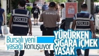 Bursa'da yürürken maskeyi indirip sigara içmek yasaklandı