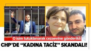 CHP'de taciz skandalı...