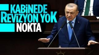 Cumhurbaşkanı Erdoğan: Kabine revizyonu yok