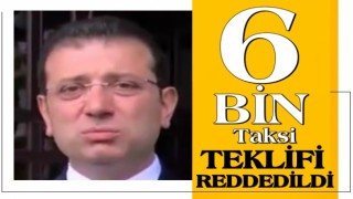 İBB Ekrem'in 6 bin taksi kiralama teklifine UKOME'den ret.