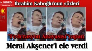 İP'i yırtacak görüntüler ortaya çıktı! İbrahim Kaboğlu'nun sözleri Meral Akşener'i ele verdi