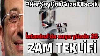 İstanbul'da suya yüzde 25 zam teklifi