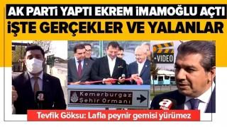 İşte Kemerburgaz gerçeği! AK Parti yaptı Ekrem İmamoğlu açtı