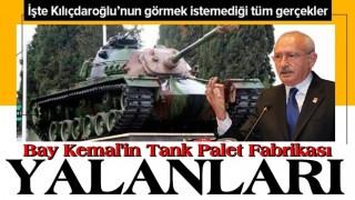 Kemal Kılıçdaroğlu'nun Tank Palet Fabrikası yalanları! .