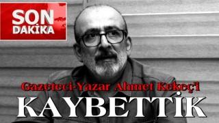 Koronavirüs tedavisi gören Ahmet Kekeç hayatını kaybetti
