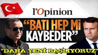 L'Opinion: Erdoğan'dan bir zafer daha