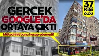 Rıza Bey apartmanında müteahhidin yalanını Google ortaya çıkardı!