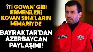 Selçuk Bayraktar'dan Azerbaycan paylaşımı!
