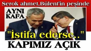 Serok Ahmet'ten Bülent Arınç'a kapımız açık mesajı
