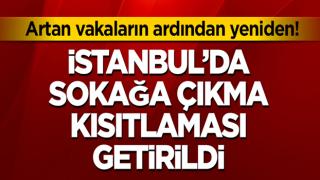 Son dakika... İstanbul'da 65 yaş ve üstüne sokağa çıkma kısıtlaması