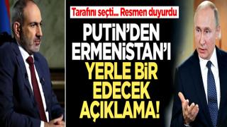 Tarafını seçti... Putin'den Ermenistan'ı yerle bir edecek açıklama!