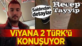 Viyana 2 Türk'ü konuşuyor! Saldırıdan detaylar