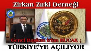 Zirkan Zırki Derneği Türkiye'ye açılıyor