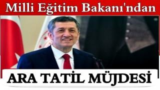 Ziya Selçuk'tan 'ara tatil' müjdesi