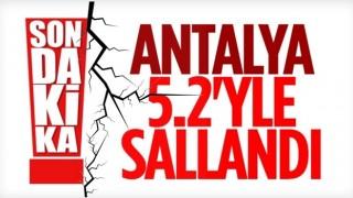 Antalya ve çevresinde hissedilen deprem
