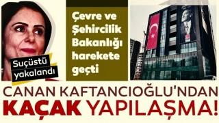 Canan Kaftancıoğlu'nun kaçak tadilatına suçüstü! Çevre ve Şehircilik Bakanlığı harekete geçti!