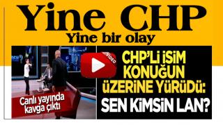 Canlı yayında kavga çıktı! CHP'li isim konuğun üzerine yürüdü: Sen kimsin lan?