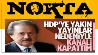 Cavit Çağlar: HDP'ye yakın yayınlar beni rahatsız etti