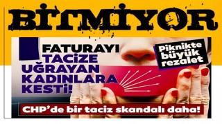 CHP'de bir taciz skandalı daha! Piknikte büyük rezalet yaşandı: Kaftancıoğlu faturayı kadınlara kesti...