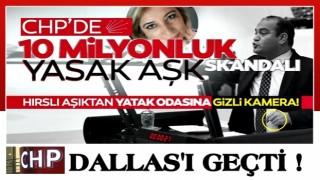 CHP'de yasak aşk şoku: Hırslı aşığından vekile görüntülü şantaj