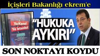 CHP'li İBB'nin Kanal İstanbul aleyhindeki tepki çeken afişleriyle ilgili karar!