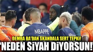 Demba ba'dan ırkçılık skandalına sert tepki!