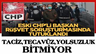 Eski CHP'li Başkan rüşvet soruşturmasında tutuklandı