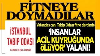 İstanbul Tabip Odası fitneye doymadı!