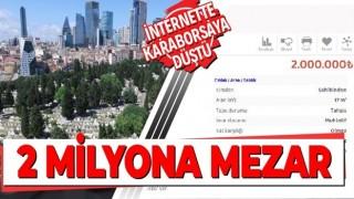 İstanbul'da 2 milyon liraya mezar yeri! Mezarlıklar internette karaborsaya düştü
