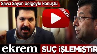 Savcı Sayan'dan 'suikast yalanı' açıklaması: Ekrem İmamoğlu suç işlemiştir!