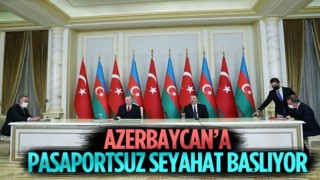 Türkiye-Azerbaycan arasında vizeler kalkıyor