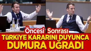 Türkiye kararını duyan Macron, dumura uğradı