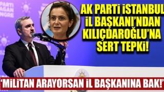 AK Parti İl Başkanı'ndan Kılıçdaroğlu'na sert tepki!